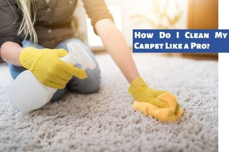 clean my carpet